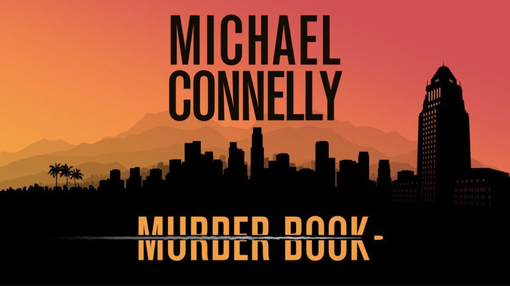 Murder Book Podcast - Michael Connelly